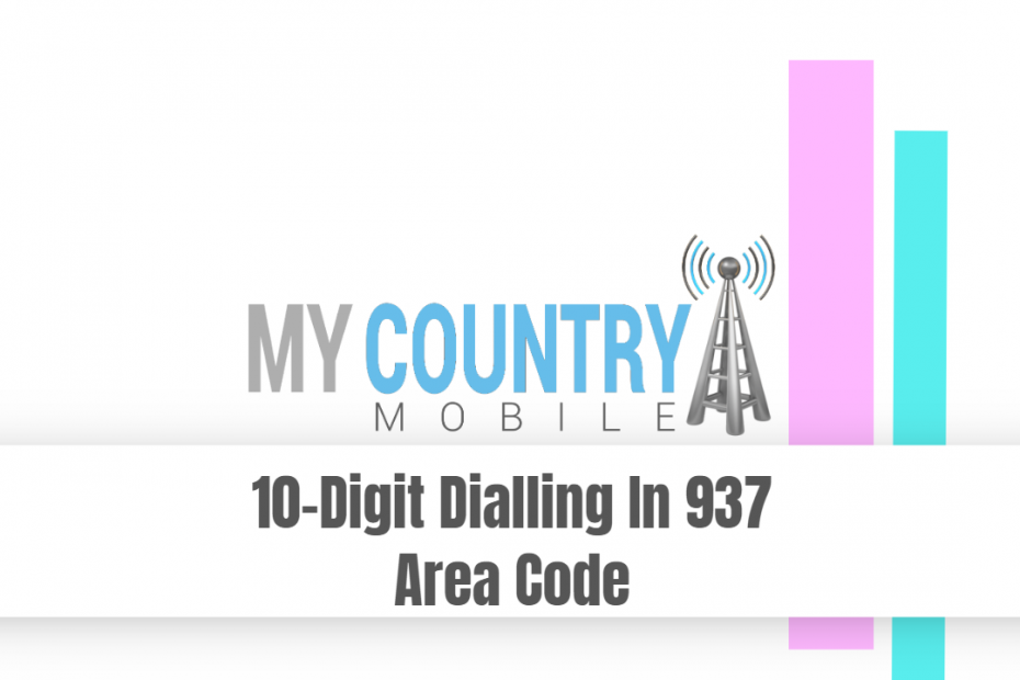 SEO title preview: 10-Digit Dialling In 937 Area Code - My Country Mobile
