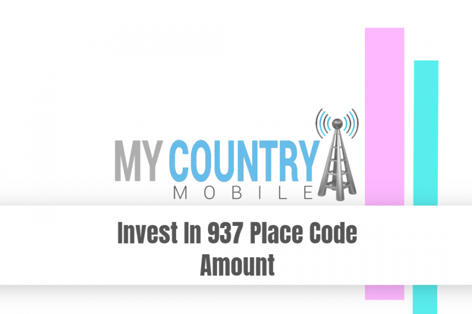 Invest In 937 Place Code Amount - My Country Mobile