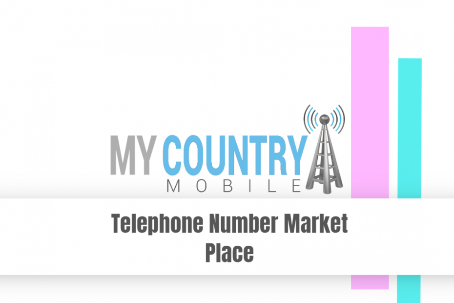 Telephone Number Market Place - My Country Mobile