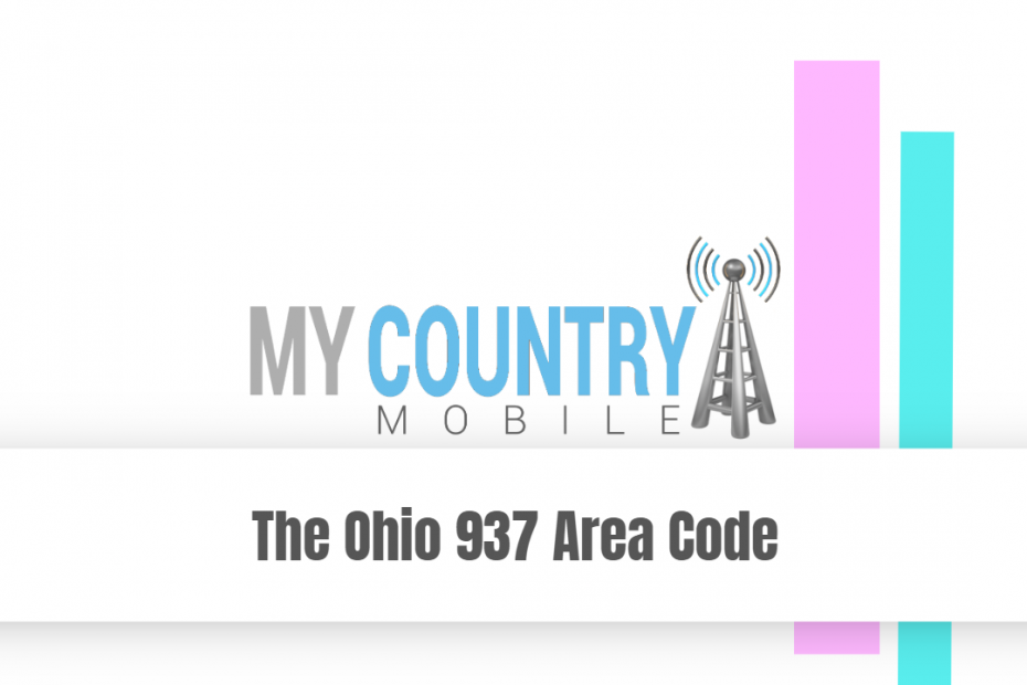 The Ohio 937 Area Code - My Country Mobile